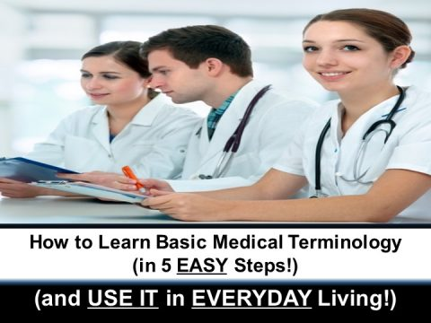 """How to Learn Medical Terminology (in 5 EASY Steps!) (and USE IT in EVERYDAY Living!)"""