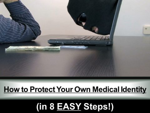 """How to Protect Your Own Medical Identity (in 8 EASY Steps!)"""